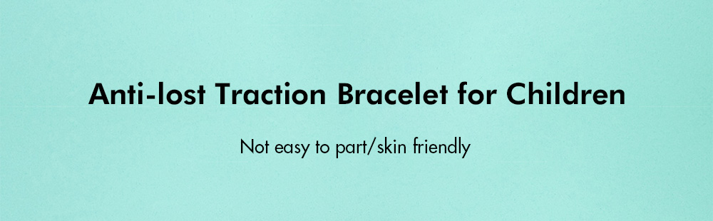 Anti-lost Traction Bracelet for Children